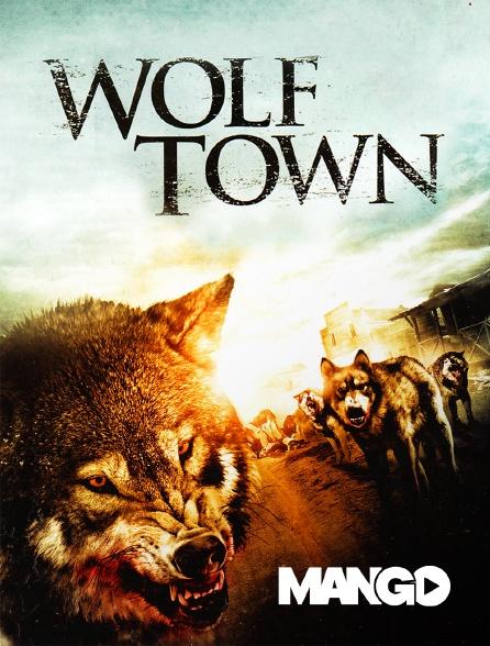 Mango - Wolf town