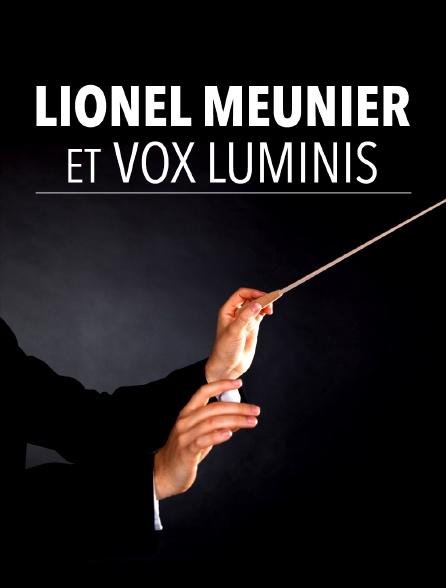 Lionel Meunier et Vox Luminis
