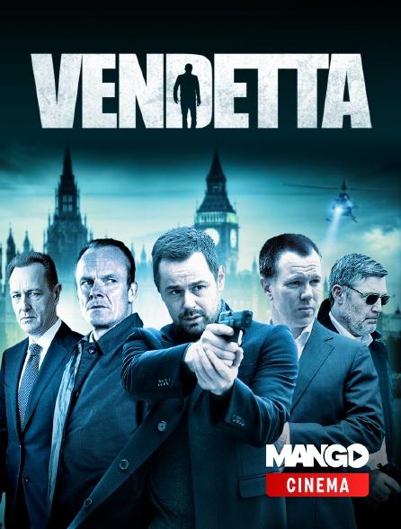 MANGO Cinéma - Vendetta