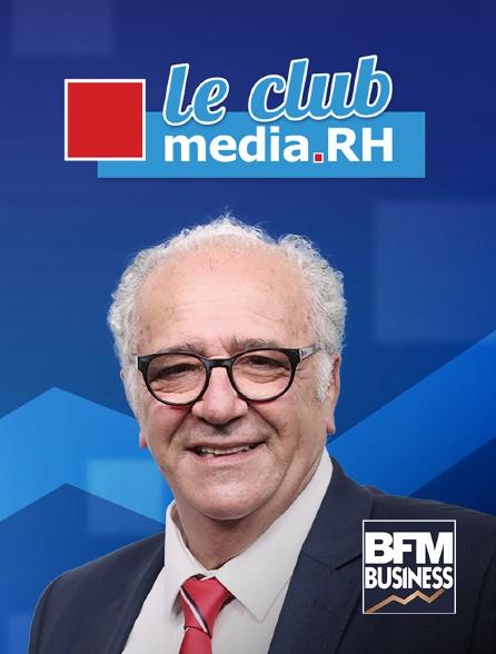 BFM Business - Le club média RH