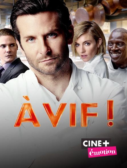 Ciné+ Emotion - A vif !