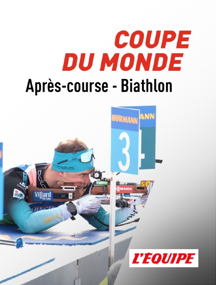 L'Equipe - Coupe du monde de Biathlon 2020 : Après-course