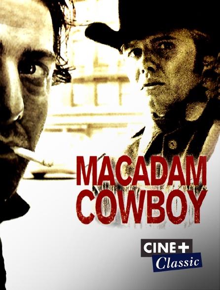 Ciné+ Classic - Macadam Cowboy