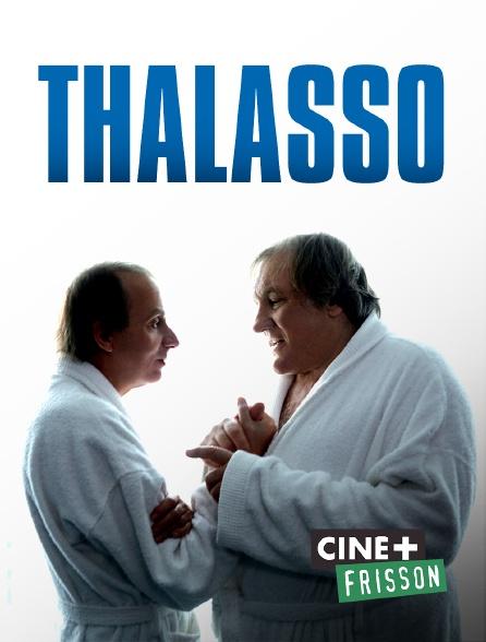 Ciné+ Frisson - Thalasso