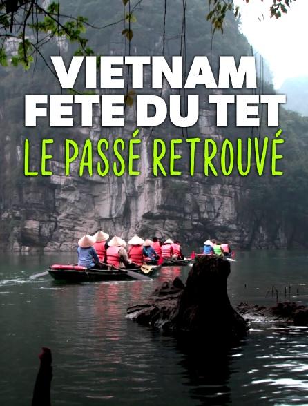 Vietnam, fête du têt : le passé retrouvé