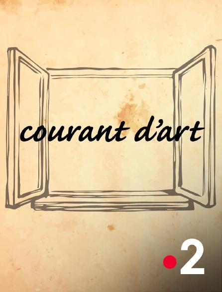 France 2 - Courant d'art