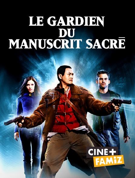 Ciné+ Famiz - Le gardien du manuscrit sacré