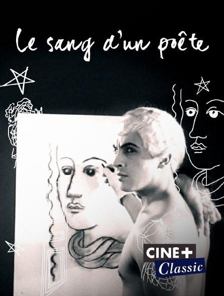 Ciné+ Classic - Le sang d'un poète