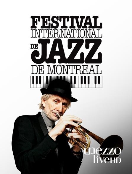 Mezzo Live HD - Festival international de jazz de Montréal 2019