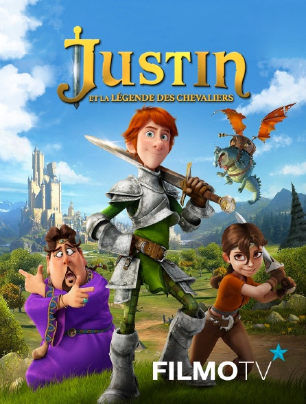 FilmoTV - Justin et la légende des chevaliers