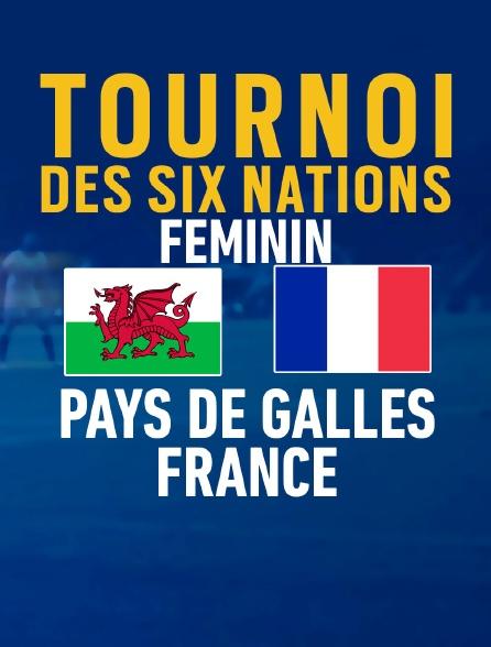 Rugby - Tournoi des VI Nations féminin : Pays de Galles / France