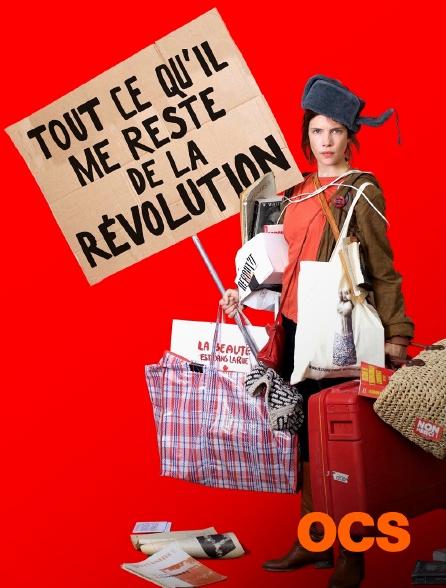 OCS - Tout ce qu'il me reste de la révolution