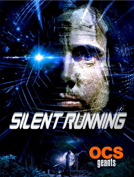 OCS Géants - Silent Running