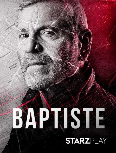 StarzPlay - Baptiste