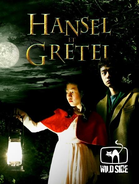 Wild Side TV - Hansel et Gretel