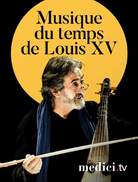 Medici - Musique du temps de Louis XV : Jordi Savall dirige Corelli, Telemann et Rameau