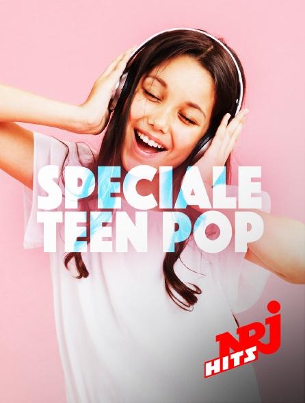 NRJ Hits - Spéciale Teenpop