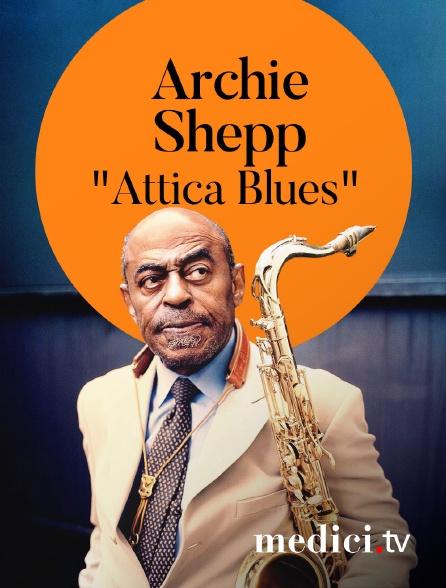 """Medici - Archie Shepp interprète """"Attica Blues"""" à Jazz à la Villette"""