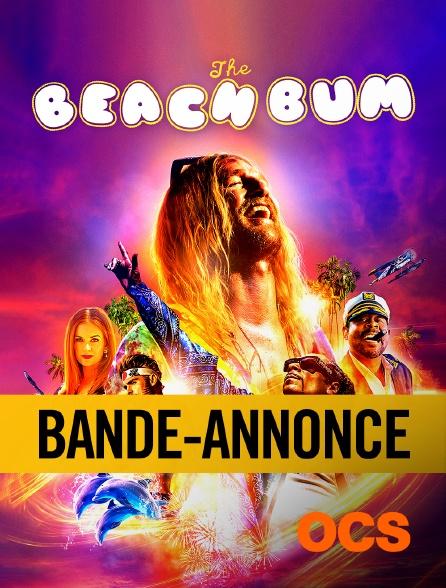 OCS - Bande annonce : The beach bum