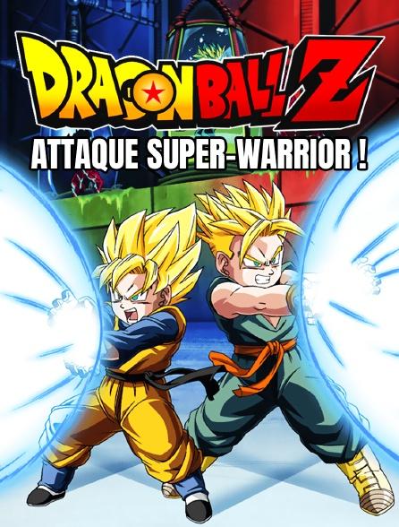 Dragon Ball Z: Attaque super-warrior !