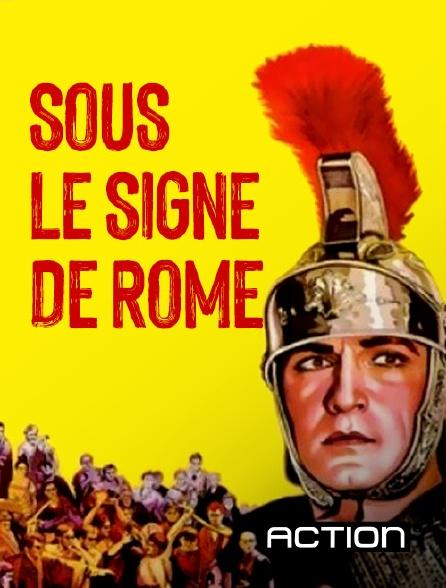 Action - Sous le signe de Rome