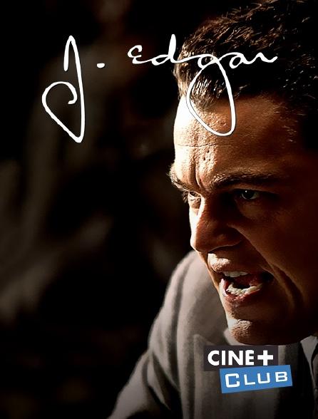 Ciné+ Club - J. Edgar