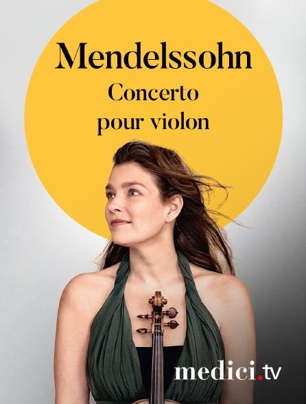 Medici - Mendelssohn, Concerto pour violon - Janine Jansen, Valery Gergiev, Münchner Philharmoniker