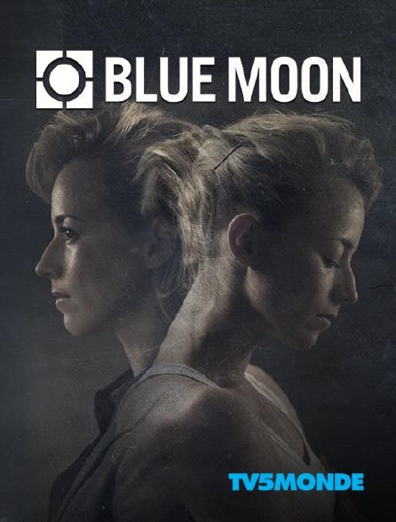 TV5MONDE - Blue Moon