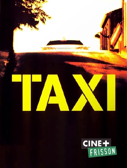 Ciné+ Frisson - Taxi