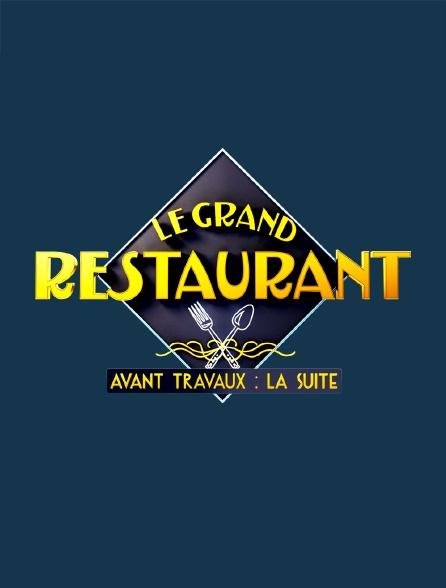 Le grand restaurant : avant travaux, la suite
