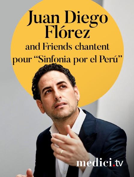 Medici - Juan Diego Flórez and Friends chantent pour « Sinfonia por el Perú » - Gala au Wiener Staatsoper