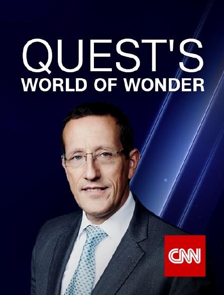CNN - Quest's World of Wonder