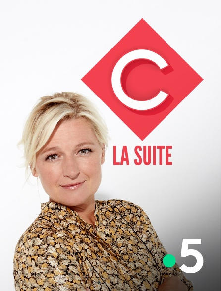 France 5 - C à vous la suite en replay