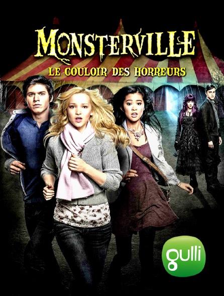 Gulli - Monsterville : le couloir des horreurs