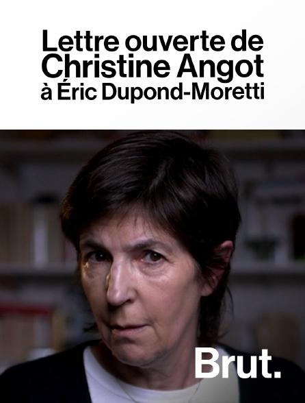 Brut - Lettre ouverte de Christine Angot à Éric Dupond-Moretti