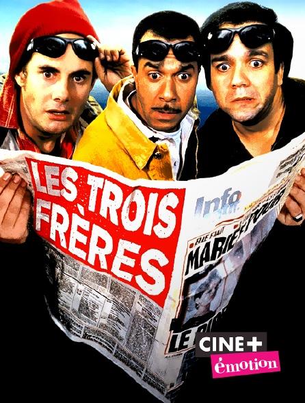 Ciné+ Emotion - Les trois frères en replay