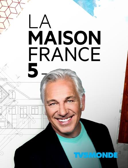 TV5MONDE - La maison France 5