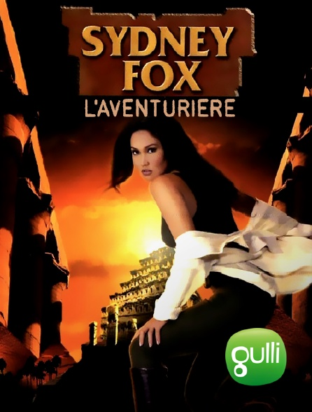 Gulli - Sydney Fox, l'aventurière