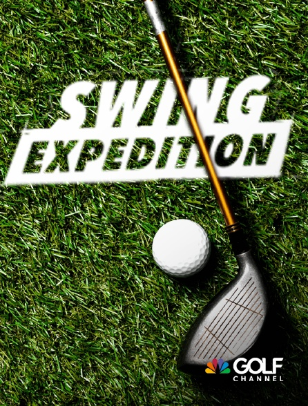 Golf Channel - Swing Expedition