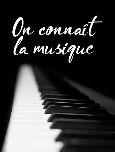 On connaît la musique