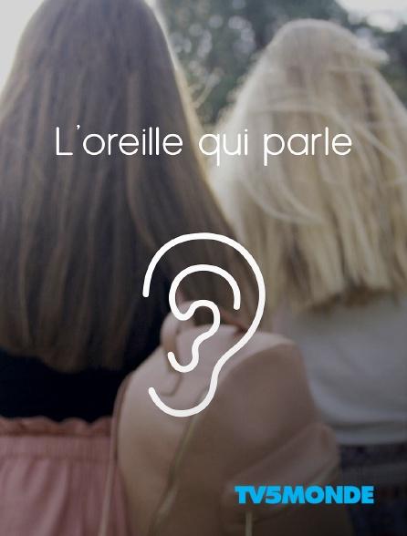 TV5MONDE - L'oreille qui parle