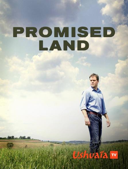 Ushuaïa TV - Promised land