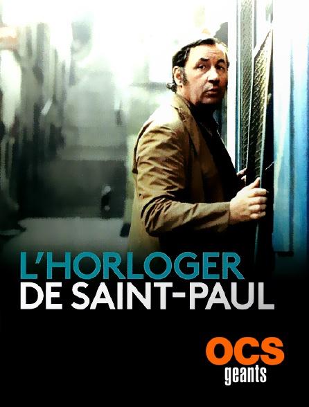 OCS Géants - L'horloger de Saint-Paul