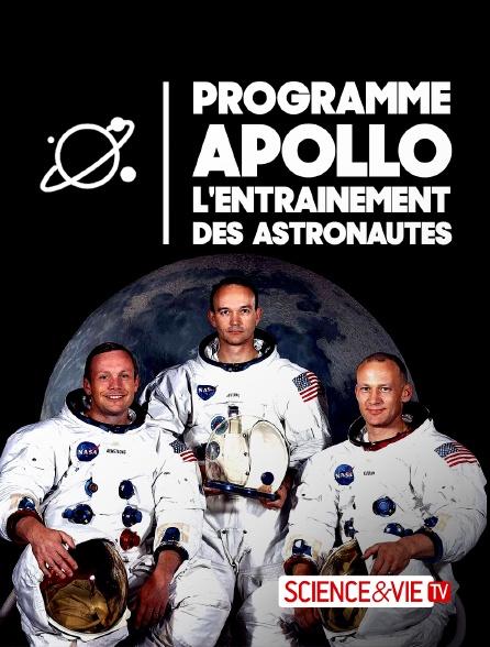 Science et Vie TV - Programme Apollo, l'entraînement des astronautes