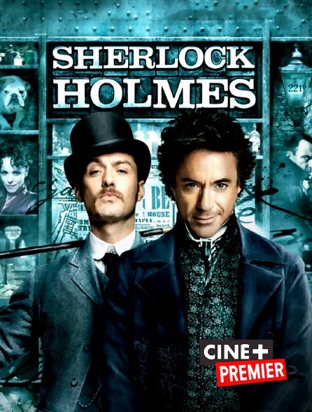 Ciné+ Premier - Sherlock Holmes