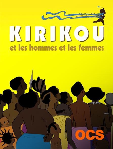 OCS - Kirikou et les hommes et les femmes