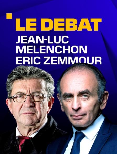 Jean-Luc Mélenchon / Éric Zemmour, le débat