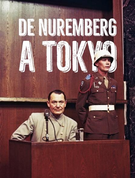 De Nuremberg à Tokyo