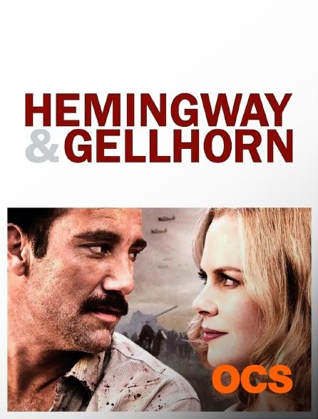 OCS - Hemingway & Gellhorn