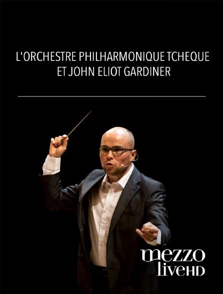 Mezzo Live HD - L'orchestre philharmonique tchèque et John Eliot Gardiner